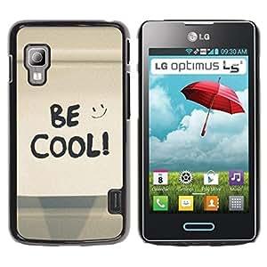 Be Good Phone Accessory // Dura Cáscara cubierta Protectora Caso Carcasa Funda de Protección para LG Optimus L5 II Dual E455 E460 // Be Cool Happy Smiley