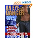 An Eye For Danger: Book 1 & 2 (The Goliath Conspiracy Series)