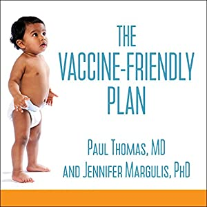 The Vaccine-Friendly Plan Audiobook