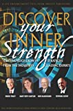img - for Discover Your Inner Strength: Cutting Edge Growth from the Industry's Leading Experts book / textbook / text book
