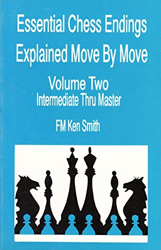 Essential chess endings explained move by move