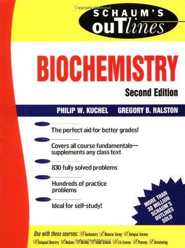 Schaum's Outline of Biochemistry (Schaum's Outline Series) by Philip W Kuchel (1997-11-01)