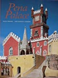 img - for PENA PALACE by Paulo ; Carneiro, Jose Martins Pereira (1999-06-07) book / textbook / text book