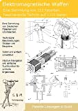 Elektromagnetische und Mikrowellen Waffen selber bauen: 111 Patente zeigen wie!