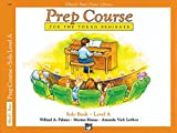 Alfred's Basic Piano Library: Prep Course Solo Level A