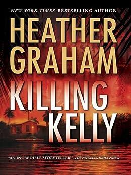 Killing Kelly (MIRA) by [Graham, Heather]