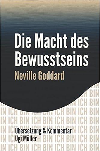 Die Macht des Bewusstseins: Gesetz der Anziehung (German Edition ...