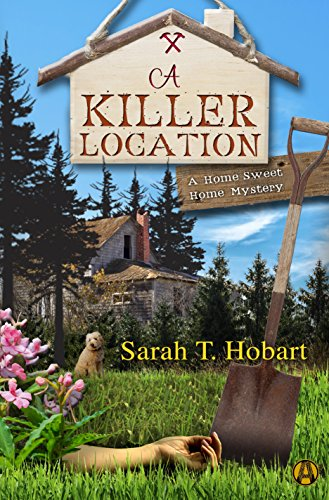 A Killer Location: A Home Sweet Home Mystery cover