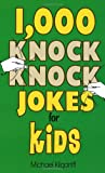 img - for 1,000 Knock Knock Jokes for Kids book / textbook / text book