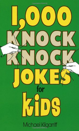1,000 Knock Knock Jokes for Kids