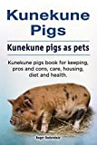 Kunekune pigs. Kunekune pigs as pets. Kunekune pigs book for keeping, pros and cons, care, housing, diet and health.