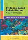 Evidence Based Rehabilitation
