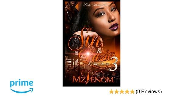 Amazon.com: Sin & Lazia 3: By Any Means (Volume 3) (9781543292886): Mz. Venom: Books