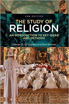 The Study of Religion: An Introduction to Key Ideas and Methods by George D. Chryssides (2014-01-30)