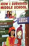 It's All Downhill from Here, Nancy Krulik, 0545052599