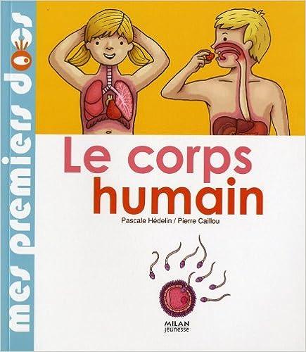 En ligne téléchargement Le corps humain pdf ebook