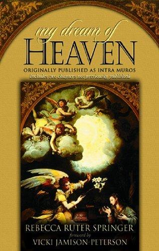 My Dream of Heaven: A Nineteenth Century Spiritual Classic by Rebecca Ruter-Springer (2009-12-15)