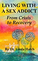 Sex Addict Recovery Book