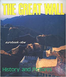 The Great Wall: History and Picture