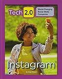 Instagram (Tech 2.0: World-Changing Social Media Companies)