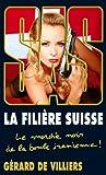 SAS 182 La filière suisse (French Edition)