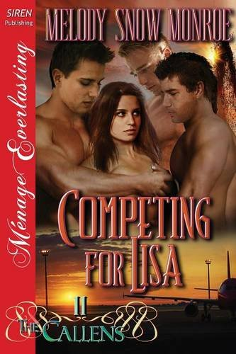 Competing for Lisa [The Callens 11] (Siren Publishing Menage Everlasting) pdf epub