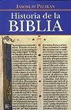Historia de la Biblia (Spanish Edition)