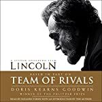 Team of Rivals: The Political Genius of Abraham Lincoln | Doris Kearns Goodwin
