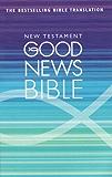 New Testament (Good News Bible Translation)