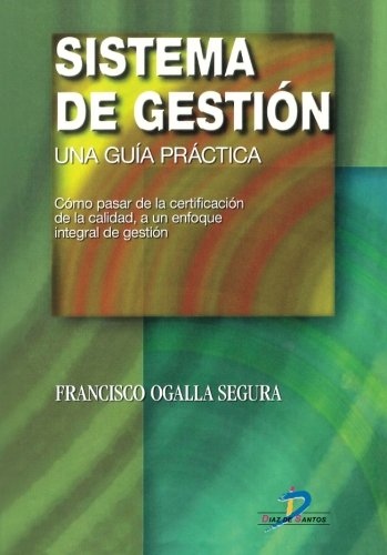 Sistema de gestión (Spanish Edition) by Ediciones Díaz de Santos