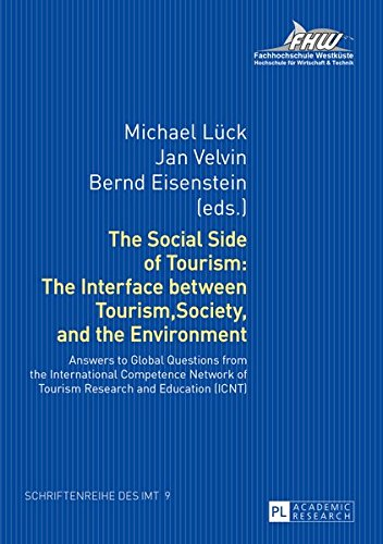 The Social Side of Tourism: The Interface between Tourism, Society, and the Environment: Answers to Global Questions fro