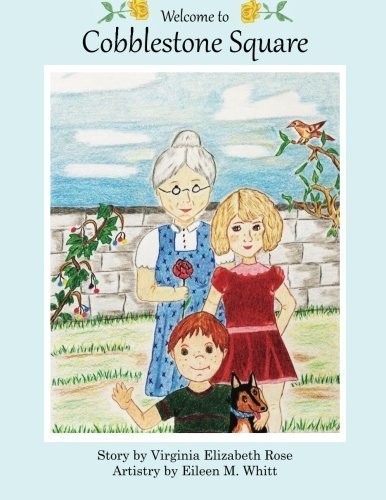 Welcome to Cobblestone Square (Volume 1) by Virginia Elizabeth Rose (2014-09-04)