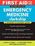 First Aid for the Emergency Medicine Clerkship:2nd (Second) edition