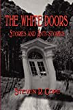 The White Doors, Steven R. Cope, 1936138050