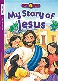 My Story of Jesus, Standard Publishing Staff, 0784720304