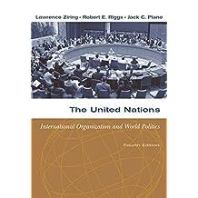 The United Nations: International Organization and World Politics