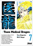 Team Medical Dragon, Tome 7 (French Edition)