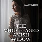 The Middle-Aged Amish Widow | Samantha Price