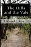 The Hills and the Vale, Richard Jefferies, 1499573103