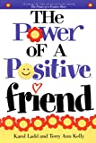 The Power of a Positive Friend, Karol Ladd, 1416541411