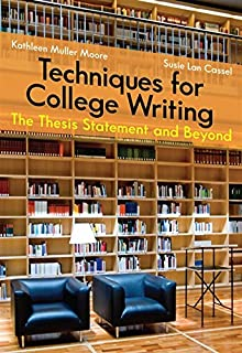 one hundred great essays th edition robert j diyanni  techniques for college writing the thesis statement and beyond
