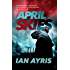 April Skies: A heart wrenching Eastend story that will move you (John Sissons Book 2)