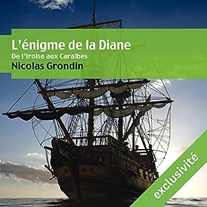 L'énigme de la Diane: De l'Iroise aux Caraïbes | Livre audio