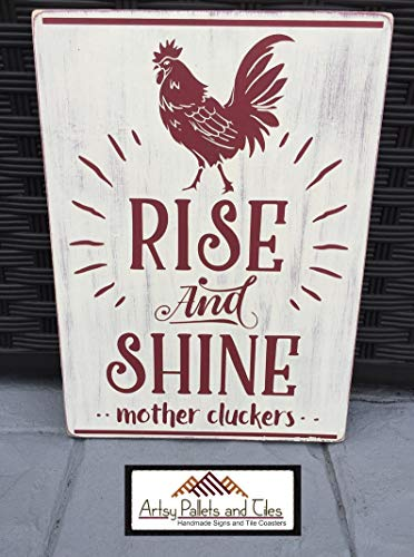 CELYCASY Wood/Pallet Sign: Rise and Shine Mother Cluckers Sign - Distressed & So Funny Rooster Sign