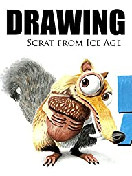 Clip: Drawing Scrat from Ice Age
