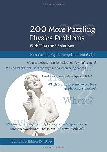 200 More Puzzling Physics Problems: With Hints and Solutions [Peter Gnadig - Gyula Honyek - Mate Vigh] (Tapa Blanda)