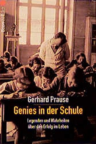 Genies in der Schule: Legenden und Wahrheit über den Erfolg im Leben (ETB - Econ & List Taschenbuch)