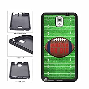 Houston or Die Football Field TPU RUBBER SILICONE Phone Case Back Cover Samsung Galaxy Note III 3 N9002