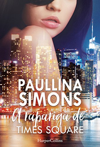 A rapariga de Times Square (HarperCollins) (Portuguese Edition) by [Simons, Paullina]