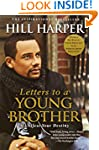 Letters to a Young Brother: MANifest...